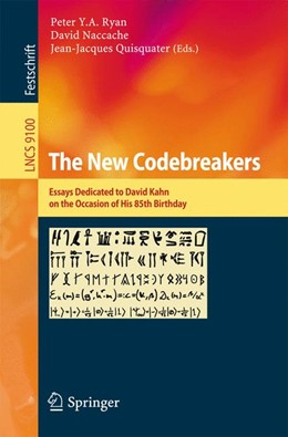Abbildung von Ryan / Naccache | The New Codebreakers | 1. Auflage | 2016 | 9100 | beck-shop.de