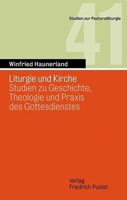 Abbildung von Haunerland   Liturgie und Kirche   1. Auflage   2016   41   beck-shop.de