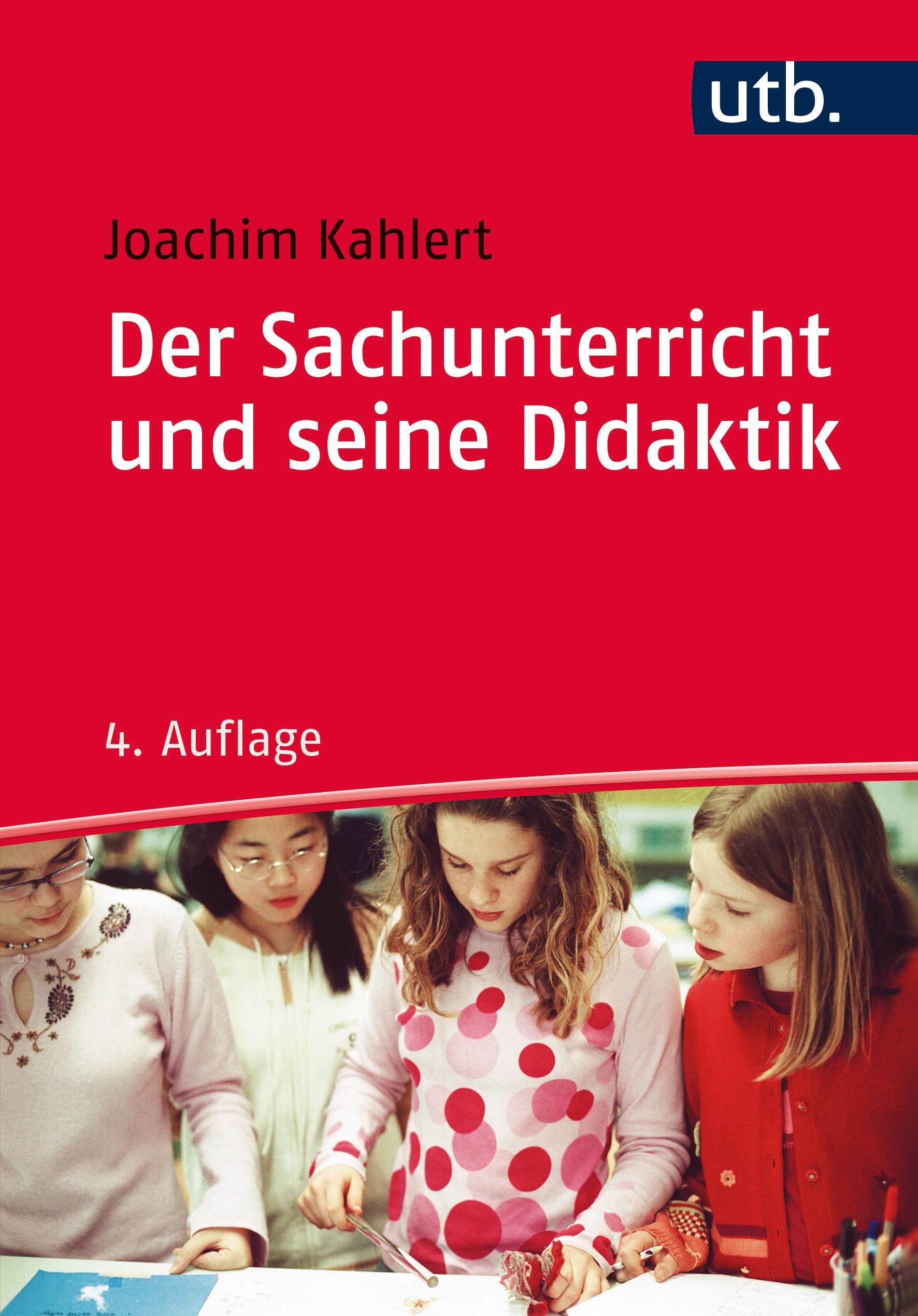Der Sachunterricht und seine Didaktik   Kahlert   4. überarbeitete Auflage, 2016   Buch (Cover)