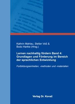 Abbildung von Mahlau / Voß | Lernen nachhaltig fördern Band 4: Grundlagen und Förderung im Bereich der sprachlichen Entwicklung | 1. Auflage | 2016 | 19 | beck-shop.de