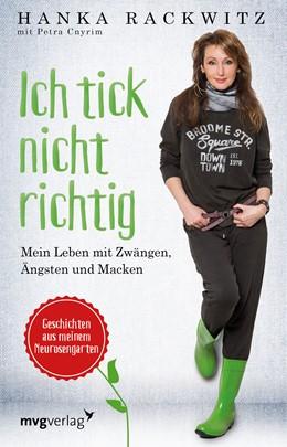 Abbildung von Rackwitz / Cnyrim | Ich tick nicht richtig | 1. Auflage | 2016 | beck-shop.de
