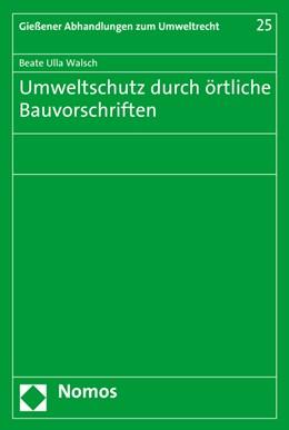 Abbildung von Walsch | Umweltschutz durch örtliche Bauvorschriften | 1. Auflage | 2016 | 25 | beck-shop.de