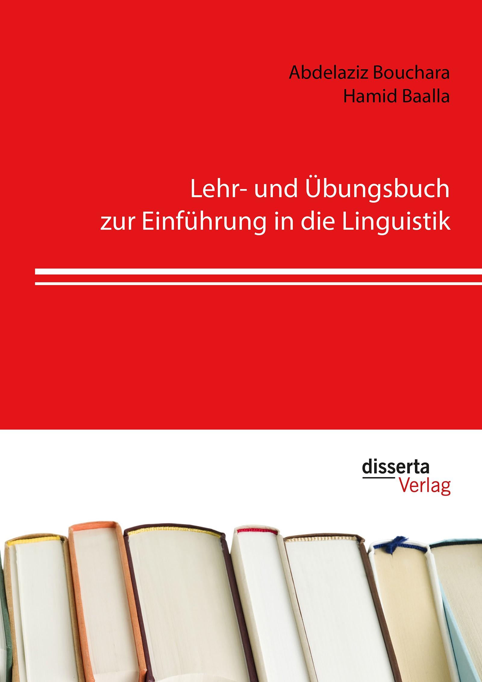 Lehr- und Übungsbuch zur Einführung in die Linguistik | Bouchara / Baalla | Erstauflage, 2016 | Buch (Cover)