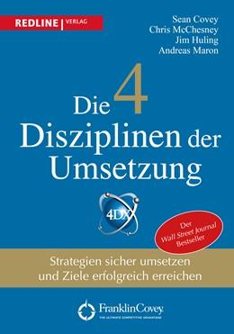 Abbildung von Covey / McChesney   Die 4 Disziplinen der Umsetzung   1. Auflage   2016   beck-shop.de