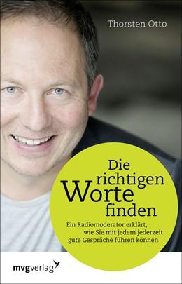 Abbildung von Otto   Die richtigen Worte finden   1. Auflage   2016   beck-shop.de