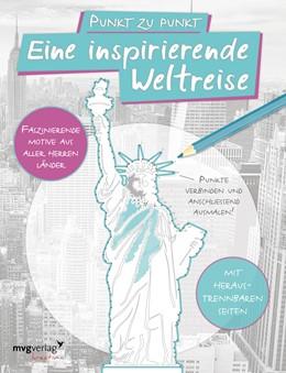 Abbildung von Punkt zu Punkt: Eine inspirierende Weltreise: Malbuch für Erwachsene | 1. Auflage | 2016 | beck-shop.de