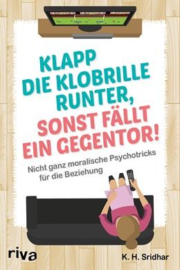 Abbildung von Sridhar | Klapp die Klobrille runter, sonst fällt ein Gegentor! | 1. Auflage | 2016 | beck-shop.de