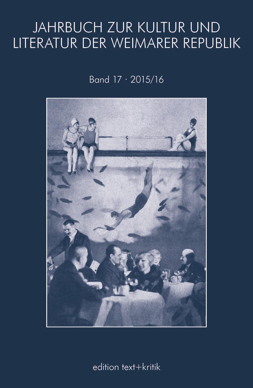 Abbildung von JAHRBUCH ZUR KULTUR UND LITERATUR DER WEIMARER REPUBLIK | 2016