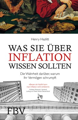 Abbildung von Hazlitt | Was Sie über Inflation wissen sollten | 1. Auflage | 2017 | beck-shop.de