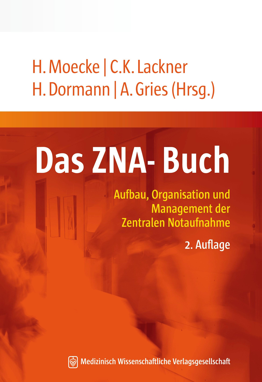 Das ZNA-Buch | Moecke / Lackner / Dormann / Gries (Hrsg.) | 2., erweiterte und aktualisierte Auflage, 2017 | Buch (Cover)