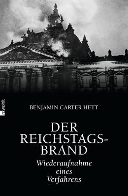 Abbildung von Hett | Der Reichstagsbrand | 1. Auflage | 2016 | Wiederaufnahme eines Verfahren...