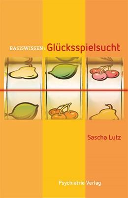 Abbildung von Lutz | Glücksspielsucht | 1. Auflage | 2016 | 30 | beck-shop.de