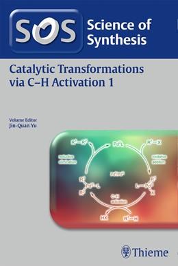 Abbildung von Yu | Science of Synthesis: Catalytic Transformations via C-H Activation Vol. 1 | 2016
