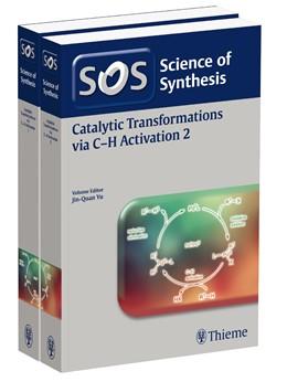 Abbildung von Yu   Science of Synthesis: Catalytic Transformations via C-H Activation Vol. 1+2, Workbench Edition   2016
