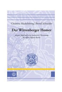 Abbildung von Meckelnborg / Schneider | Der Wittenberger Homer | 2016 | Johann Stigel und seine latein... | 28