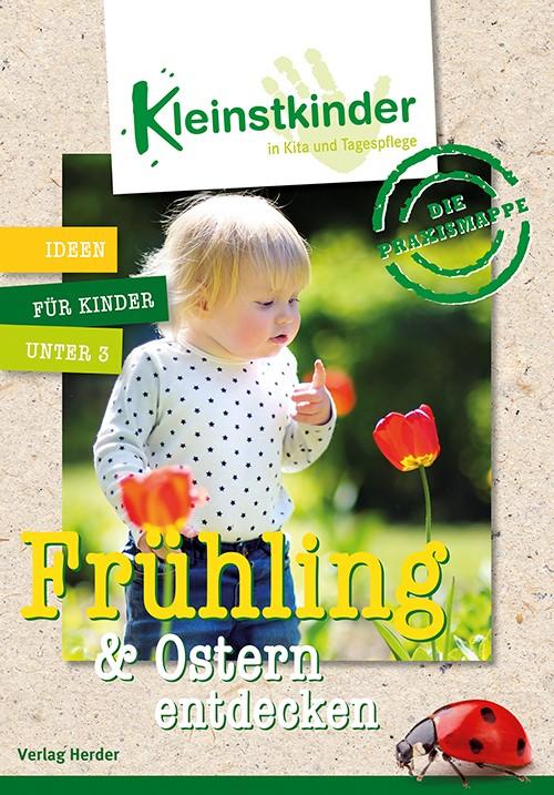 Abbildung von Die Praxismappe: Frühling & Ostern entdecken   2016