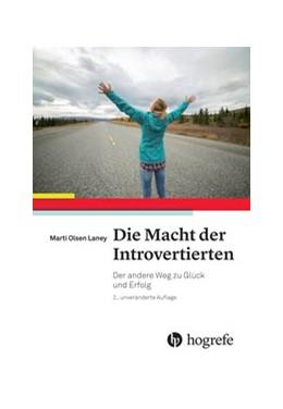 Abbildung von Marti | Die Macht der Introvertierten | 2015 | Der andere Weg zu Glück und Er...