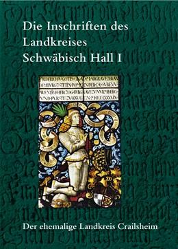 Abbildung von Drös | Die Inschriften des Landkreises Schwäbisch Hall I | 1. Auflage | 2015 | 18 | beck-shop.de