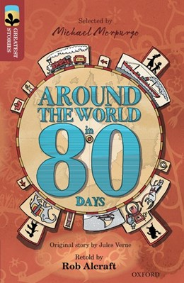 Abbildung von Alcraft / Verne | Oxford Reading Tree TreeTops Greatest Stories: Oxford Level 15: Around the World in 80 Days | 1. Auflage | 2016 | beck-shop.de