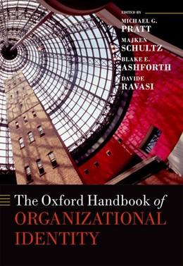 Abbildung von Pratt / Schultz | The Oxford Handbook of Organizational Identity | 1. Auflage | 2016 | beck-shop.de