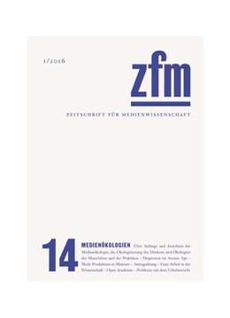 Abbildung von Medienwissenschaft   Zeitschrift für Medienwissenschaft 14   2016   Medienökologien