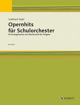 Abbildung von Stahl   Opernhits für Schulorchester   1. Auflage   2016   beck-shop.de