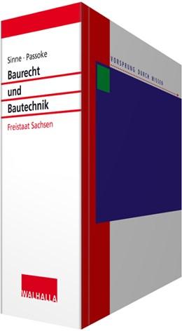 Abbildung von Sinne / Passoke | Baurecht und Bautechnik Freistaat Sachsen • ohne Aktualisierungsservice | 1. Auflage | 2021 | beck-shop.de
