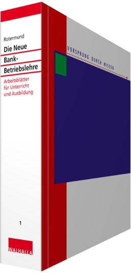 Abbildung von Rotermund   Die Neue Bankbetriebslehre Teil 1 • ohne Aktualisierungsservice   1. Auflage   2020   beck-shop.de