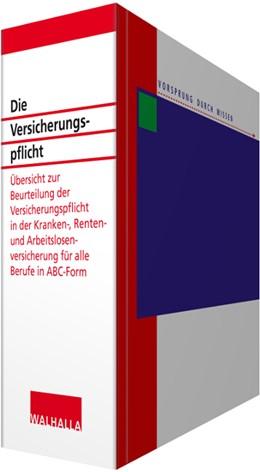 Abbildung von Marburger | Die Versicherungspflicht • ohne Aktualisierungsservice | Loseblattwerk mit 106. Aktualisierung | 2020 | Übersicht zur Beurteilung der ...