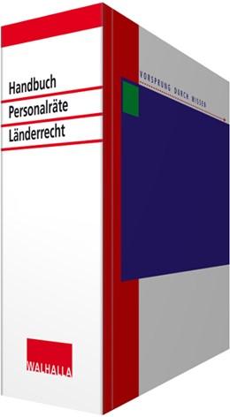 Abbildung von Walhalla Fachredaktion | Handbuch für Personalräte Länderrecht • ohne Aktualisierungsservice | Loseblattwerk mit 133. Aktualisierung | 2020