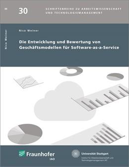 Abbildung von Weiner / Bullinger | Die Entwicklung und Bewertung von Geschäftsmodellen für Software-as-a-Service | 1. Auflage | 2015 | beck-shop.de