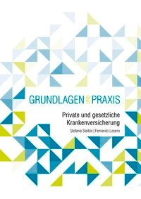 Private und Gesetzliche Krankenversicherung   Steible   Buch (Cover)