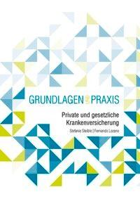 Private und Gesetzliche Krankenversicherung | Steible, 2017 | Buch (Cover)