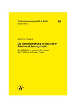 Abbildung von Gründl / Schirmer | Die Gefahrerhöhung im deutschen Privatversicherungsrecht | 1. Auflage | 2015 | 45 | beck-shop.de