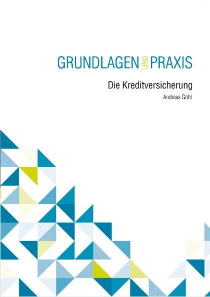 Die Kreditversicherung | Göhl, 2017 | Buch (Cover)
