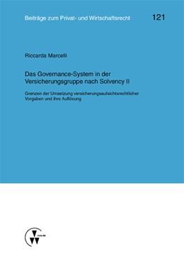 Abbildung von Deutsch / Herber   Das Governance-System in der Versicherungsgruppe nach Solvency II   1. Auflage   2015   121   beck-shop.de
