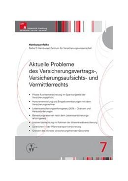Abbildung von Drees / Koch / Nell   Aktuelle Probleme des Versicherungsvertrags-, Versicherungsaufsichts- und Vermittlerrechts   2016   7
