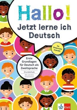 Abbildung von Klett Hallo! Jetzt lerne ich Deutsch | 2016 | Erste Grundlagen für Deutsch a...