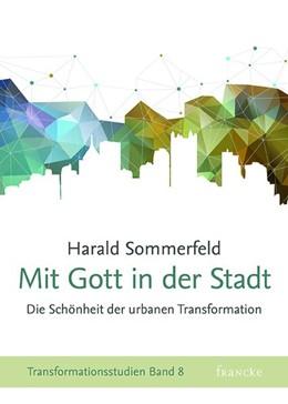 Abbildung von Sommerfeld | Mit Gott in der Stadt | 1. Auflage | 2016 | beck-shop.de