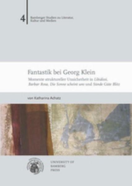 Abbildung von Achatz   Fantastik bei Georg Klein   2012