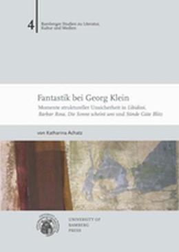 Abbildung von Achatz   Fantastik bei Georg Klein   2012   Momente struktureller Unsicher...