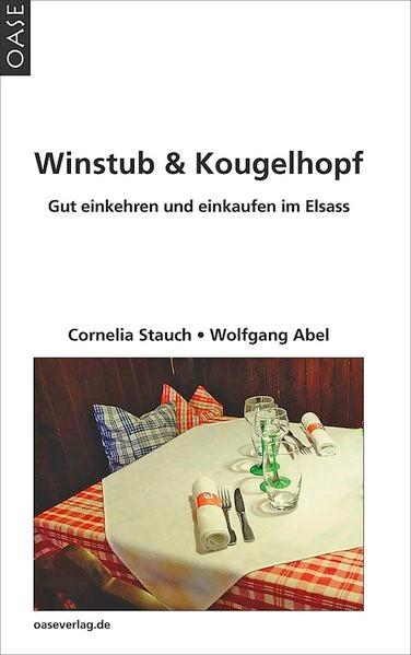 Winstub & Kougelhopf | Abel / Stauch | 9. Auflage, 2016 | Buch (Cover)