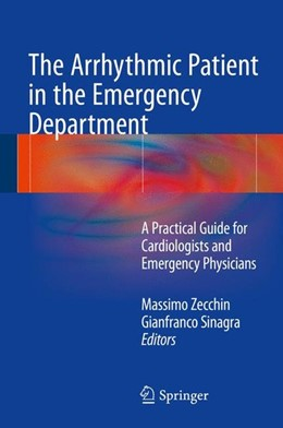 Abbildung von Zecchin / Sinagra | The Arrhythmic Patient in the Emergency Department | 1st ed. 2016 | 2015 | A Practical Guide for Cardiolo...