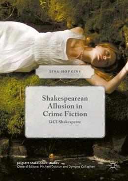Abbildung von Hopkins | Shakespearean Allusion in Crime Fiction | 1st ed. 2016 | 2016 | DCI Shakespeare