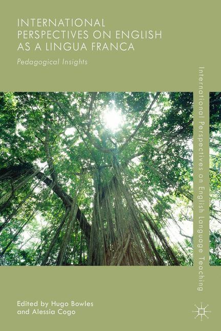 Abbildung von Bowles / Cogo | International Perspectives on English as a Lingua Franca | 1st ed. 2015 | 2015