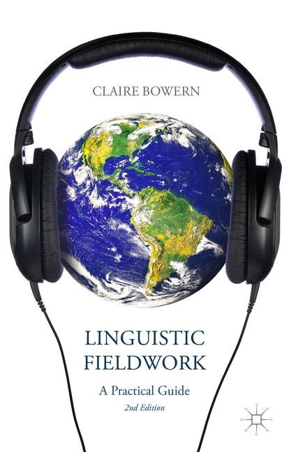 Linguistic Fieldwork | Bowern | 2nd ed. 2015, 2015 | Buch (Cover)