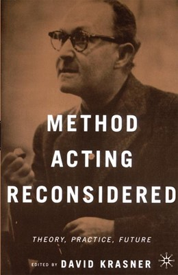 Abbildung von NA | Method Acting Reconsidered | 1st ed. 2090 | 2000 | Theory, Practice, Future