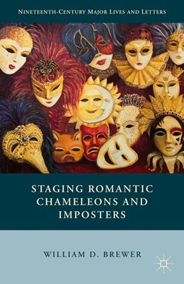 Abbildung von Brewer | Staging Romantic Chameleons and Imposters | 2015 | 2015