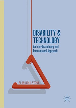 Abbildung von Roulstone | Disability and Technology | 1. Auflage | 2016 | beck-shop.de