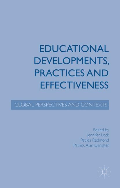Abbildung von Lock / Redmond / Danaher   Educational Developments, Practices and Effectiveness   2015   2015